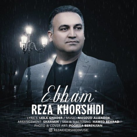 Reza Khorshidi - 'Ebham'