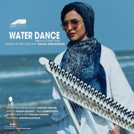 Sahar Mirhashemi - 'Water Dance'