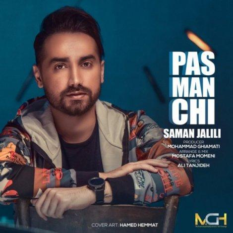 Saman Jalili - 'Pas Man Chi'