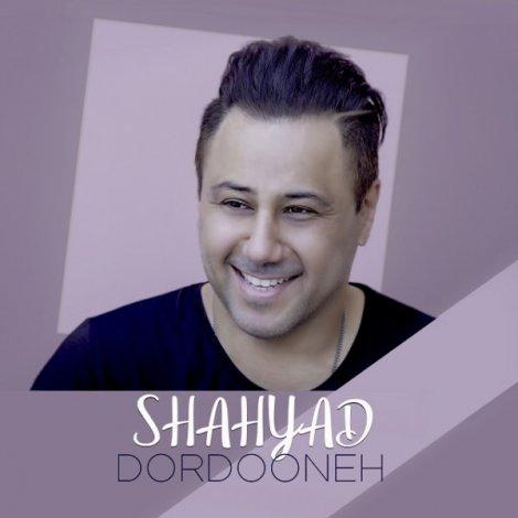 Shahyad - 'Dordooneh'