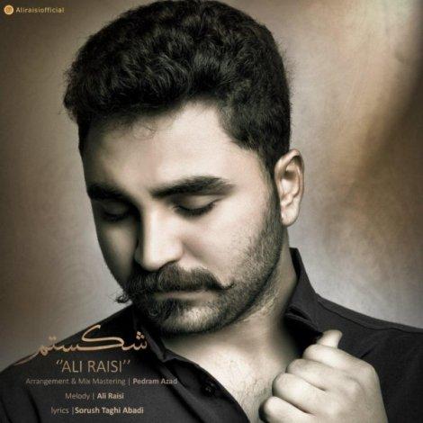 Ali Raisi - 'Shekastam'